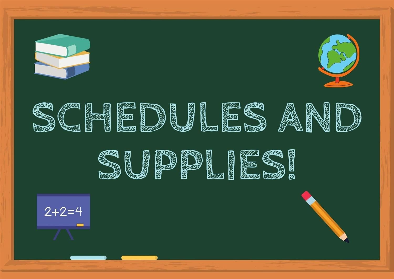 Click here to view the schedules and supply lists.