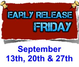 Sept - Early Release