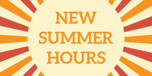 New Summer Hours
