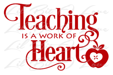 Teaching is a work of the Heart.  Apple with heart in the middle.