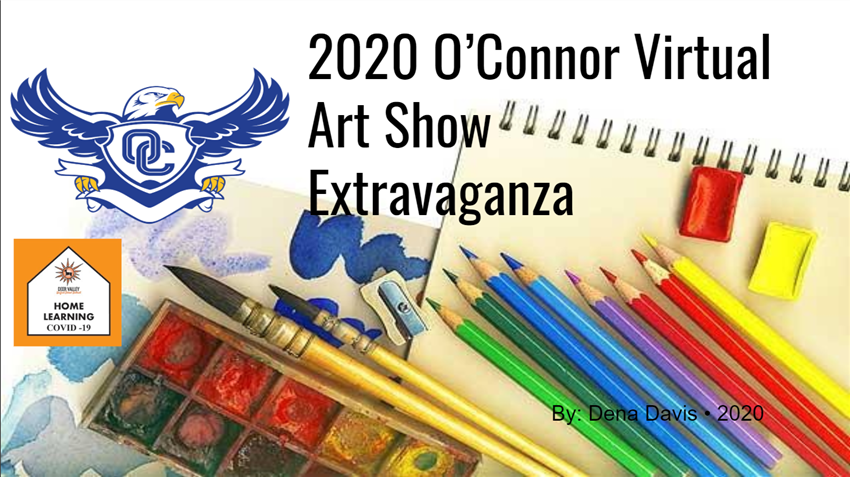 2020 Virtual Art Show - Check Out Work From Amazing Students