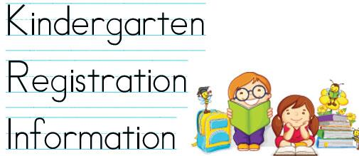 Kindergarten Registration Informatioin