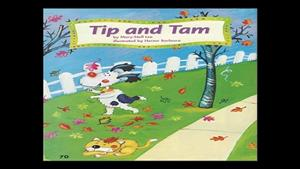 Tip and Tam