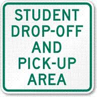 Drop off and pick up sign